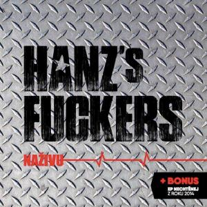 HANZ´S FVCKERS - hard-rock n roll - Hulín