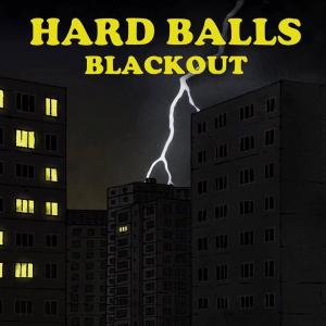HARD BALLS - debutové CD - Blackout