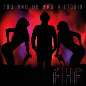 FIHA - CD - You And Me And Victoria
